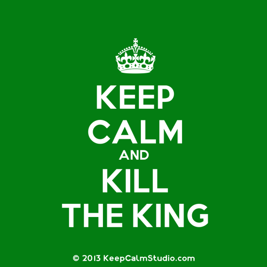 kill the king
